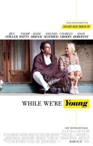 while we're young movie poster ben stiller naomi watts